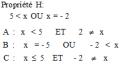 Soit x dans IR . Quelle est la négation de  la propriété H  ?
